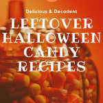 Pumpkin Glass Jar filled with candy corn with blog post title on it - Leftover Halloween Candy Recipes