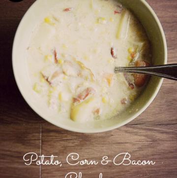 Potato, Corn & Bacon Chowder | www.momstestkitchen.com | #semihomemade