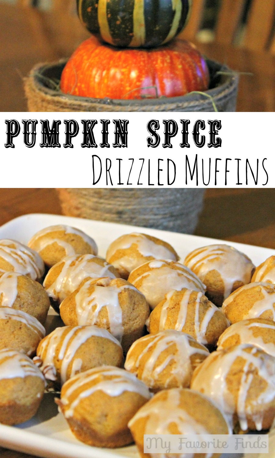 Pumpkin Spice Drizzled Muffins #pumpkin #recipes #muffins