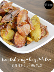 Roasted Fingerling Potatoes with Shallots & Rosemary