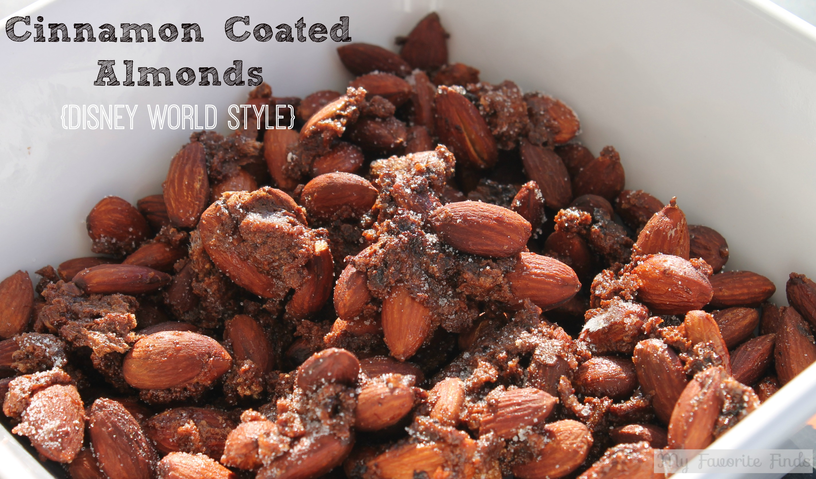 Cinnamon Coated Almonds Disney style #disneysnacks #easysnacks #almonds