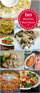 60 Meatless Meal Ideas