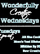Wonderfully Creative Wednesdays