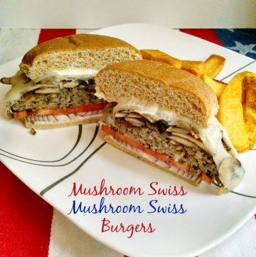 Mushroom Swiss Mushroom Swiss Burger | A Kitchen Hoor's Adventures Contribution