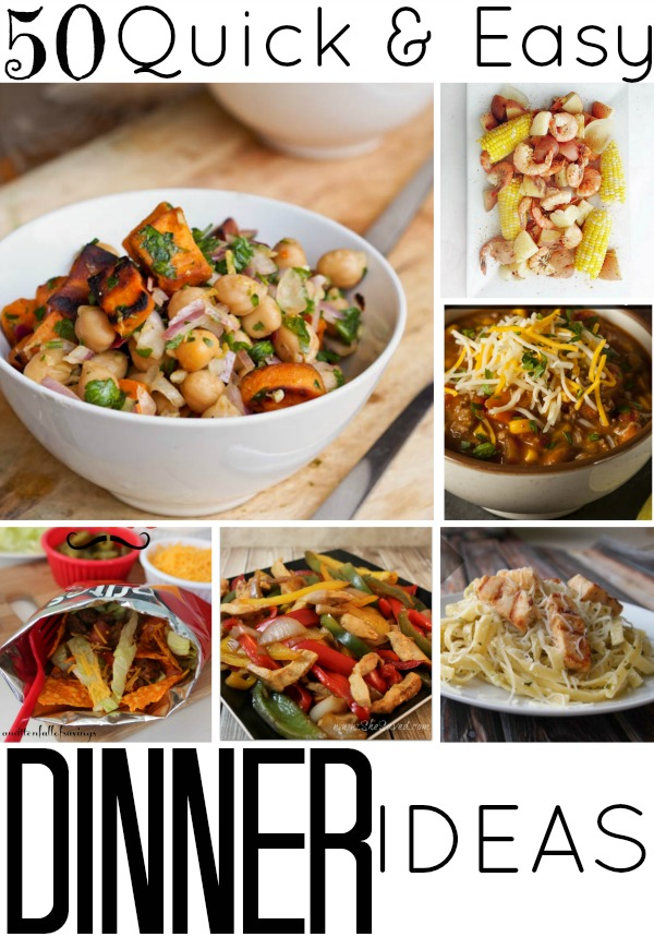 50 Quick & Easy Dinner Ideas
