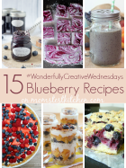 15 Blueberry Recipes | MomsTestKitchen.com | #WonderfullyCreativeWednesdays