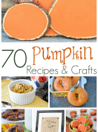 70 Pumpkin Recipes & Crafts | MomsTestKitchen.com